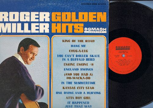 Miller, Roger - Golden Hits: King Of The Road, Engine #9, In The Summertime, You Can't Roller Skate In A Buffalo Herd, England Swings (Vinyl STEREO LP record) - NM9/EX8 - LP Records