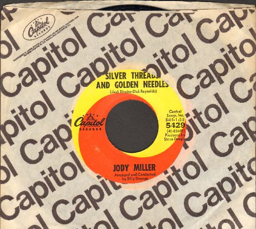 Miller, Jody - Silver Threads And Golden Needles/Melody For Robin (with Capitol company sleeve) - EX8/ - 45 rpm Records