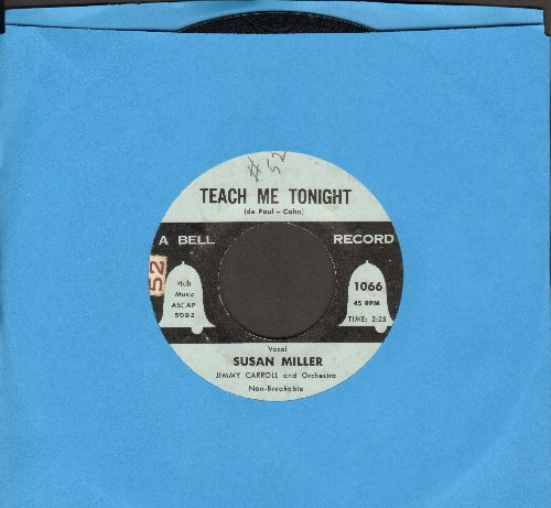 Miller, Susan & The Bells - Teach Me Tonight/Your Heart, My Heart  - EX8/ - 45 rpm Records