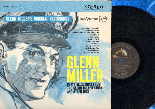 Miller, Glenn & His Orchestra - Glenn Miller Plays Selections The Glenn Miller Story and Other Hits: Moonlight Serenade, American patrol, Pennsylvania Sox-Fix Thousand, In The Mood, Tuxedo Juction, St. Louis Blues, String Of Pearls. Little Brown Jug (Viny