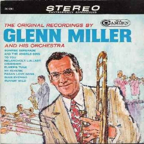 Miller, Glenn & His Orchestra - The Original Recordings: Runnin' Wild, Sunrise Serenade, Ciribiribin, Elmer's Tune, My Reverie, Melancholy Lyllaby (Stereo vinyl LP record) - NM9/NM9 - LP Records
