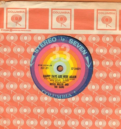 Miller, Mitch & The Gang - Happy Days Are Here Again/Breezin' Along With The Breeze (7 inch 33rpm STEREO record with small spindle hole and juke box label) - EX8/ - 45 rpm Records