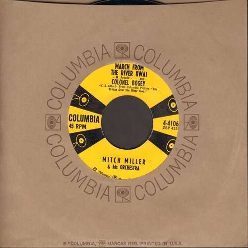 Miller, Mitch & His Orchestra - March From The River Kwai/Colonel Bogey/Hey Little Baby (with Columbia company sleeve) - EX8/ - 45 rpm Records