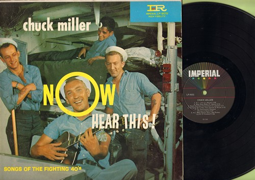 Miller, Chuck - Now Hear This! - Songs Of The Fighting 40s: Heart And Soul, Swingin' On A Star, Lili Marlene, Pesonality, Up A Lazy River (vinyl MONO LP record) - M10/EX8 - LP Records