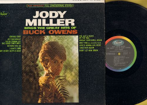 Miller, Jody - Sings Great Hits Of Buck owens: Crying Time, Act Naturally, Under Your Spell Again, Only You, I've Got A Tiger By The Tail (Vinyl STEREO LP record) - NM9/NM9 - LP Records