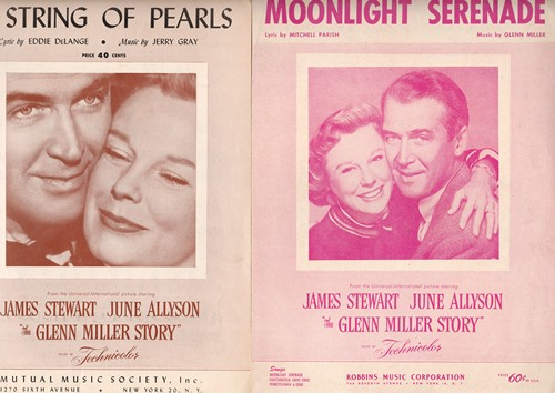 Miller, Glenn & His Orchestra - Set of 2 Vintage Sheet Music includes String Of Pearls and Moonlight Serenade, both songs featured in film -The Glenn Miller Story- with BEAUTIFUL cover art of stars James Stewart and June Allyson! - EX8/ - Sheet Music