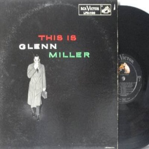 Miller, Glenn & His Orchestra - This Is Glenn Miller: Johnson Rag, Bugle Claa Rag, Danny Boy, Chattanooga Choo Choo, At Last (Vinyl MONO LP record) - NM9/NM9 - LP Records