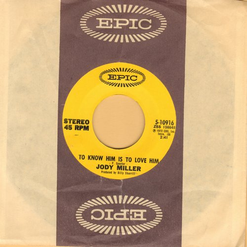 Miller, Jody - To Know Him Is To Love Him/Make Me Your Kind Of Woman (with Epic company sleeve) - M10/ - 45 rpm Records