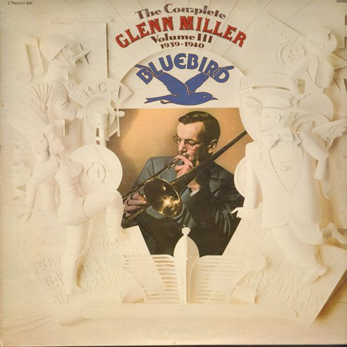 Miller, Glenn - The Complete Glenn Miller Vol. 3 - 1939-1940 (2 vinyl LP record set, gate-fold cover): Johnson Rag, Ciribiribin, When You Wish Upon A Star, more! - NM9/VG7 - LP Records