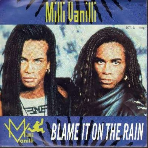 Milli Vanilli - Blame It On The Rain/Dance With The Devil (with picture sleeve) - EX8/EX8 - 45 rpm Records