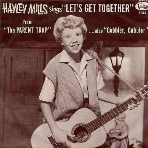 Mills, Hayley - Let's Get Together/Cobbler Cobbler (with RARE picture sleeve and juke box label,sol) - EX8/EX8 - 45 rpm Records