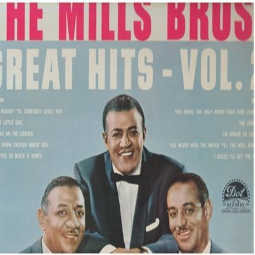 Mills Brothers - Great Hits Vol.2: Daddy's Little Girl, The Jones Boy, Standing On The Corner, You're Nobody 'Til Somebody Loves You (Vinyl STEREO LP record, NICE condition!) - NM9/VG7 - LP Records