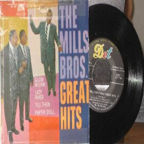 Mills Brothers - Great Hits: Glow Worm/Paper Doll/Lazy River/Till Then (Vinyl EP record with picture cover) - NM9/VG7 - 45 rpm Records