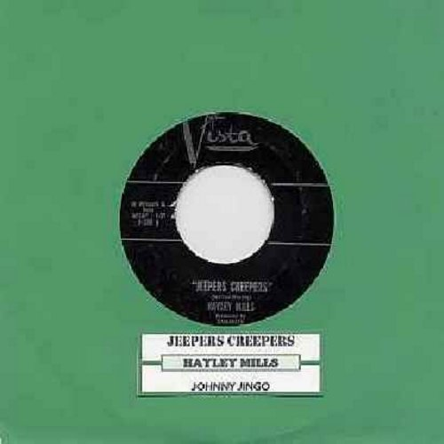Mills, Hayley - Jeepers Creepers/Johnny Jingo (with juk box label) - EX8/ - 45 rpm Records