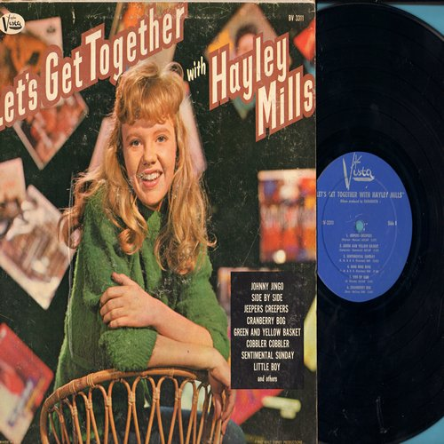 Mills, Hayley - Let's Get Together: Johnny Jingo, Jeepers Creepers, Side By Side, A-Tisket A-Tasket, Cobbler Cobbler, Pollyanna Song, Jimmie Bean (Vinyl MONO LP record) - EX8/VG7 - LP Records