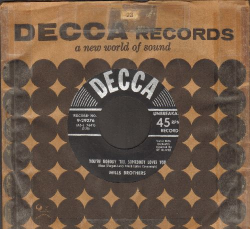 Mills Brothers - You're Nobody 'Til Somebody Loves You/Ev'ry Second Of (with vintage Decca company sleeve) - EX8/ - 45 rpm Records