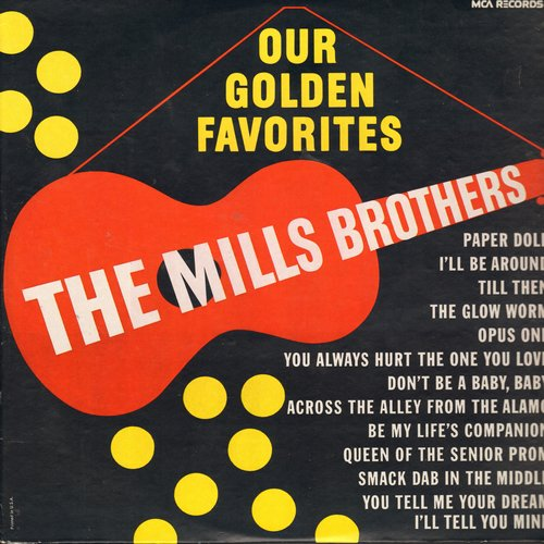 Mills Brothers - Our Golden Favorites: Paper Doll, Till Then, The Glow Worm, You Always Hurt The One You Love (Vinyl MONO LP record, re-issue of vintage recordings) - NM9/NM9 - LP Records