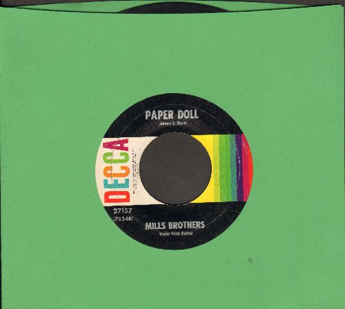 Mills Brothers - Paper Doll/I'll Be Around (multi-color 1960s pressing pressing) - EX8/ - 45 rpm Records