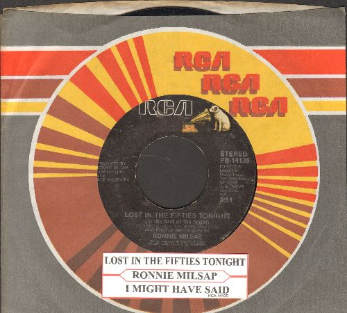 Milsap, Ronnie - Lost In The Fifties Tonight/I Might Have Said (with juke box label RCA company sleeve) - EX8/ - 45 rpm Records