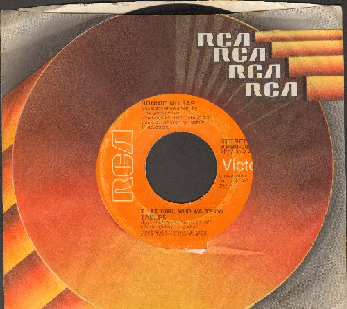 Milsap, Ronnie - That Girl Who Waits On Tables/You're Driving Me Out Of My Mind (with RCA company sleeve) - VG7/ - 45 rpm Records