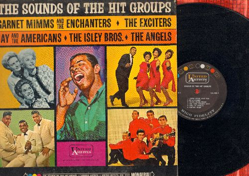 Isley Brothers, Exciters, Angels, others - The Sounds Of The Hit Groups: You'll Never Leave Him, Do-Wah-Diddy, Irresistable, Only In America, Tell Him (vinyl MONO LP record) - EX8/VG6 - LP Records
