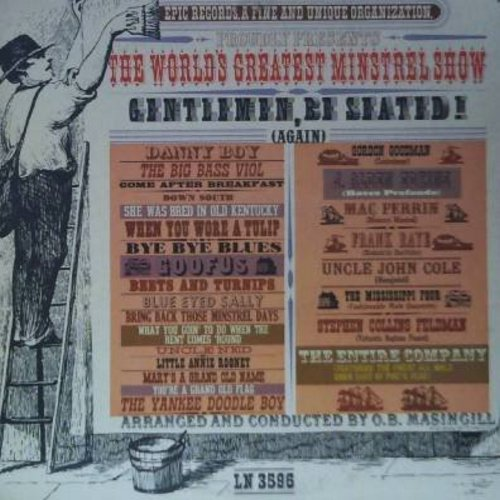 Various Artists - The World's Greatest Minstrel Show - Gentlemen, Be Seated!: Danny Boy, Mary's A Grand Old Name, You're A Grand Old Flag, The Yankee Doodle Boy, Down South, Blue Eyed Sally, Little Annie Rooney (Vinyl MONO LP record, DJ advance pressing)