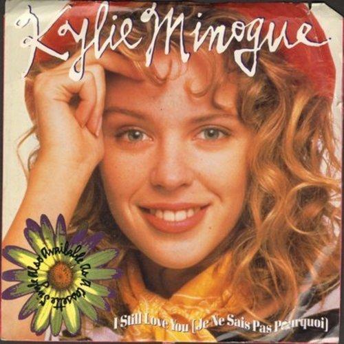 Minogue, Kylie - I Still Love You (Je Ne Sais Pas Pourquoi) (double-A-sided DJ advance pressing with picture sleeve) - NM9/VG7 - 45 rpm Records