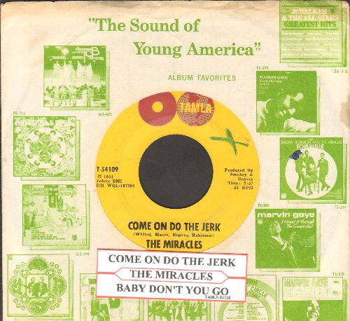 Miracles - Come On Do The Jerk/Baby Don't You Go (with juke box label and company sleeve) - EX8/ - 45 rpm Records