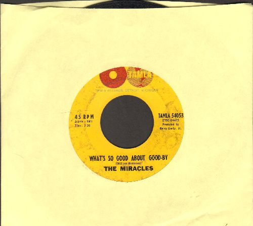 Miracles - What's So Good About Good-By/I've Been Good To You - G5/ - 45 rpm Records