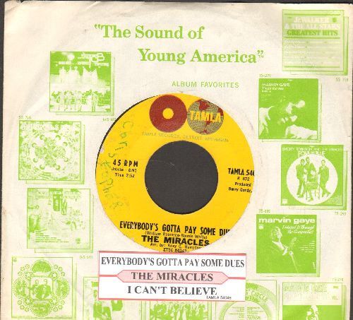 Miracles - Everybody's Gotta Pay Some Dues/I Can't Believe (label number on right side, with juke box label and RARE Motown company sleeve) (wol) - VG7/ - 45 rpm Records