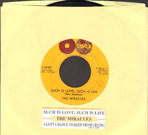 Miracles - Such Is Love, Such Is Life/I Gotta Dance To Keep From Crying (with juke box label) - VG7/ - 45 rpm Records