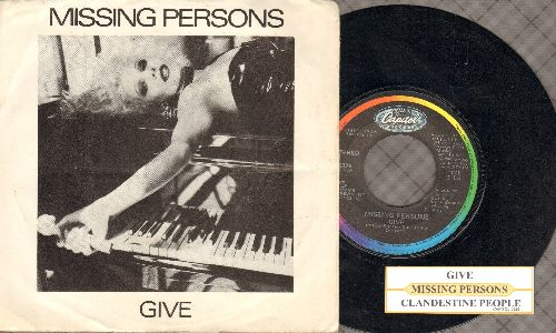 Missing Persons - Give/Clandestine People (with juke box label and picture sleeve) - WX8/EX8 - 45 rpm Records