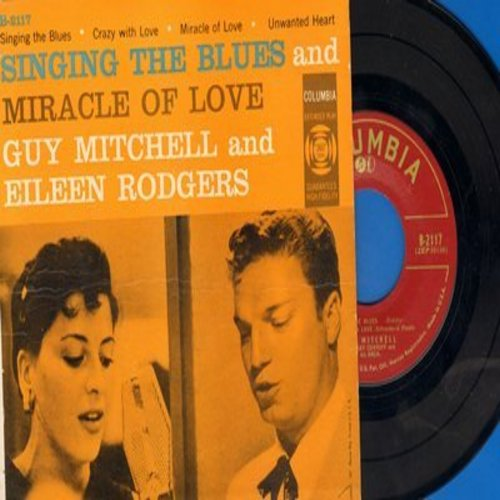 Mitchell, Guy & Eileen Rodgers - Singing The Blues/Crazy With Love/Miracle Of Love/Unwanted Heart (Vinyl EP record with picture cover) - NM9/EX8 - 45 rpm Records