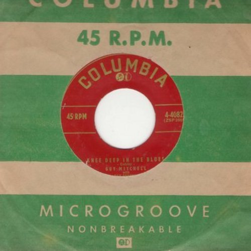Mitchell, Guy - Knee Deep In The Blues/Take Me Back Baby (with vintage Columbia company sleeve) - NM9/ - 45 rpm Records