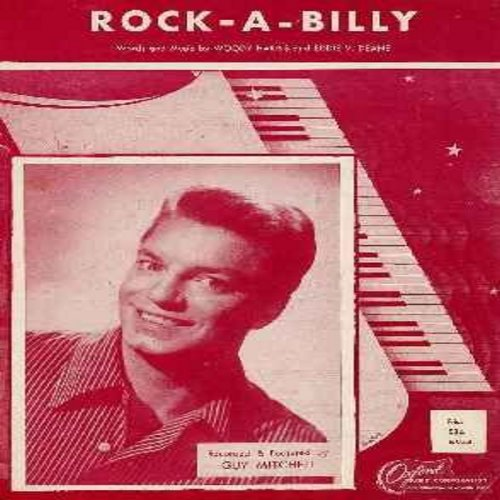 Mitchell, Guy - Rock-A-Billy: Original 1957 Sheet Music of Vintage Rock & Roll Hit popularized by Guy Mitchell. Excellent condition, suitable for framing! Collector's Item! Shipped in protective plastic sleeve. - EX8/ - Sheet Music