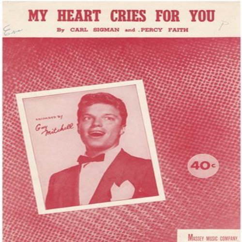Mitchell, Guy - My Heart Cris For You - Vintage SHEET MUSIC of the song made popular by Guy Mitchell, VERY NICE cover portrait of Guy Mitchell! (This is SHEET MUSIC, not any other kind of media!) - EX8/ - Sheet Music