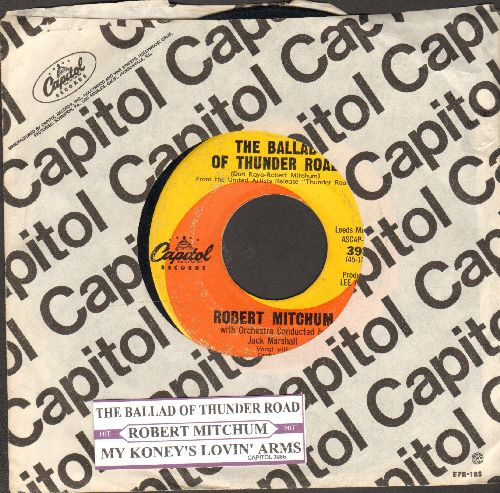 Mitchum, Robert - The Ballad Of Thunder Road/My Honey's Lovin' Arms (with juke box label and company sleeve) - VG7/ - 45 rpm Records