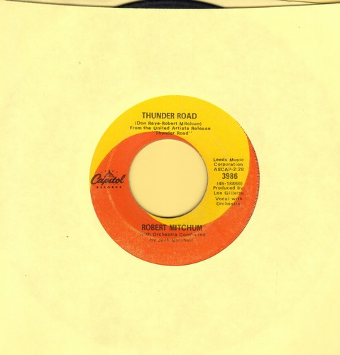 Mitchum, Robert - The Ballad Of Thunder Road/My Honey's Lovin' Arms (orange/yellow swirl label) - VG6/ - 45 rpm Records