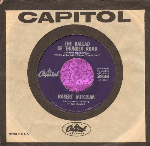Mitchum, Robert - The Ballad Of Thunder Road/My Honey's Lovin' Arms (purple label early pressing, with vintage Capitol company sleeve) - VG7/ - 45 rpm Records