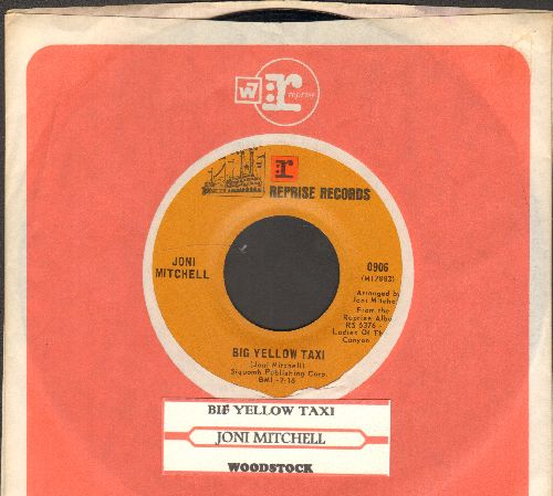 Mitchell, Joni - Big Yellow Taxi/Woodstock (with juke box label and Reprise company sleeves) - NM9/ - 45 rpm Records