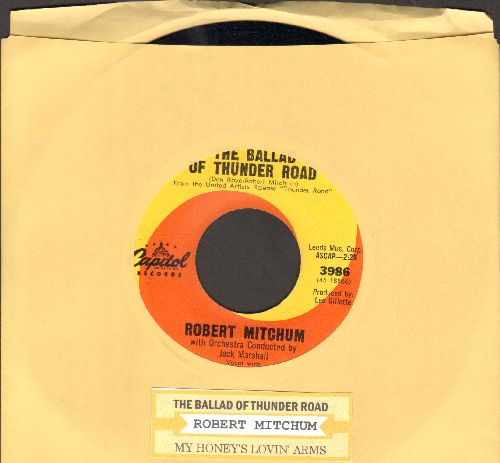 Mitchum, Robert - The Ballad Of Thunder Road/My Honey's Lovin' Arms (orange/yellow swirl label with juke box label) - NM9/ - 45 rpm Records