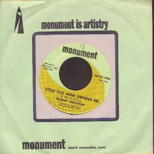 Mitchum, Robert - Little Old Wine Drinker Me/Walker's Woods (with Monument company sleeve) - EX8/ - 45 rpm Records