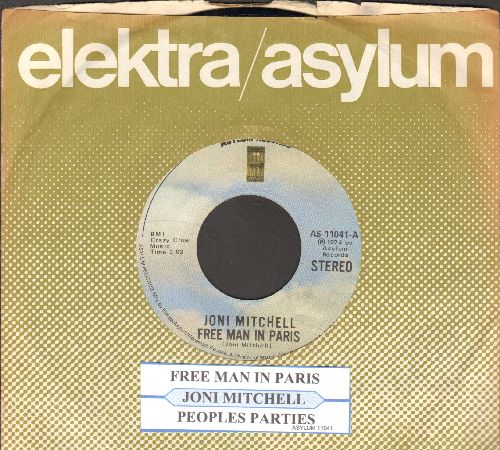 Mitchell, Joni - Free Man In Paris/Peoples Parties (with juke box label and Asylum company sleeve) - EX8/ - 45 rpm Records