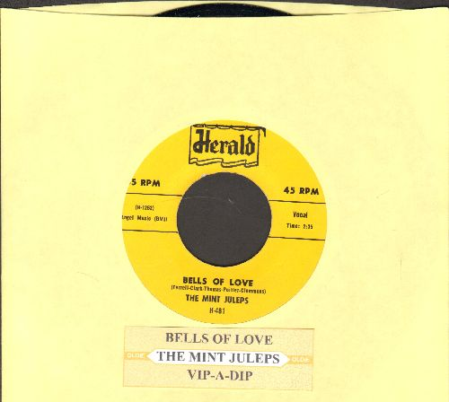 Mint Juleps - Bells Of Love/Vip-A-Dip  (authentic-looking re-issue of RARE vintage Doo-Wop recordings with juke box label) - NM9/ - 45 rpm Records