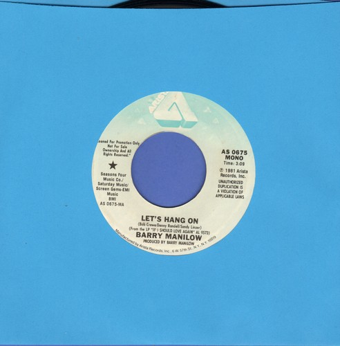 Manilow, Barry - Let's Hang On (double-A-sided DJ advance pressing) (sol, wol) - NM9/ - 45 rpm Records