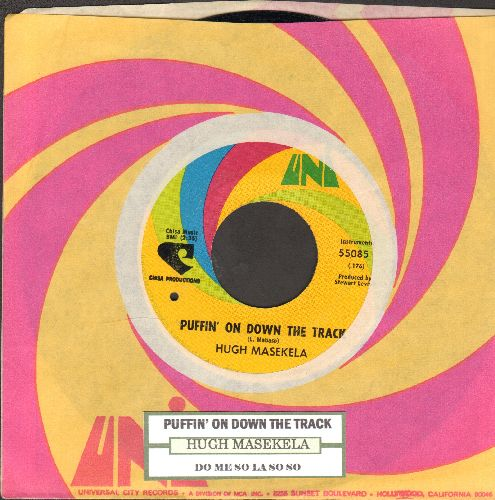 Masekela, Hugh - Puffin' On Down The Track/Do Me So La So So (with Uni company sleeve and juke box label) (bb) - EX8/ - 45 rpm Records