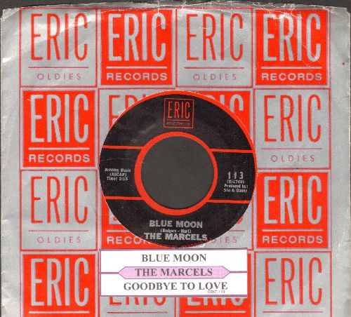 Marcels - Blue Moon/Goodbye To Love (1970s re-issue with juke box label and Eric company sleeve) - EX8/ - 45 rpm Records