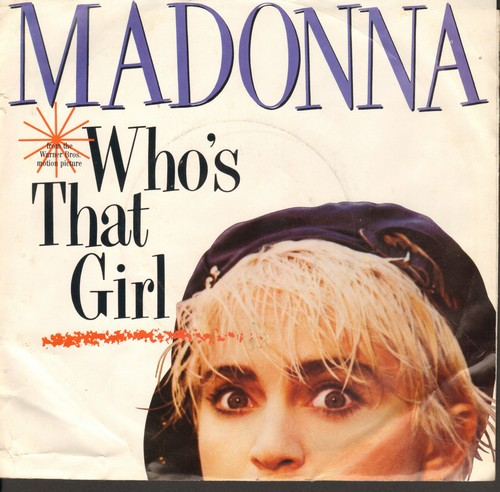 Madonna - Who's That Girl?/White Heat (with picture sleeve) - NM9/EX8 - 45 rpm Records