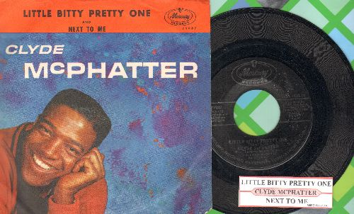 McPhatter, Clyde - Little Bitty Pretty One/Next To Me  (with juke box label and picture sleeve)  - NM9/VG7 - 45 rpm Records