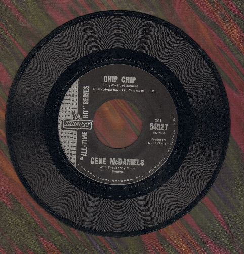 McDaniels, Gene - Chip Chip/Point Of No Return (re-issue) - NM9/ - 45 rpm Records